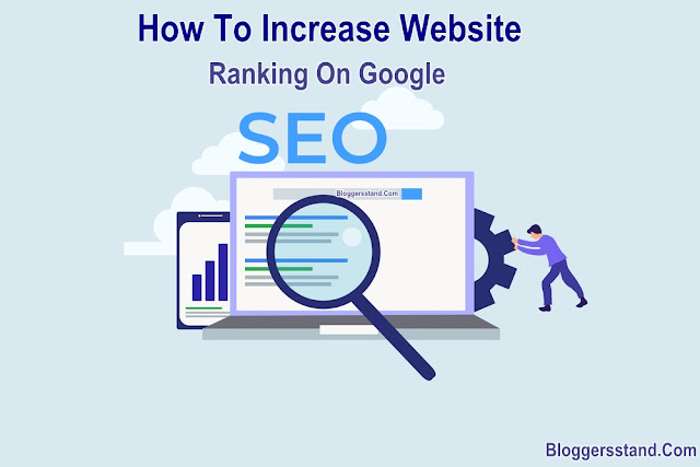 step by step guide to increase and improve website blog ranking on google for free
