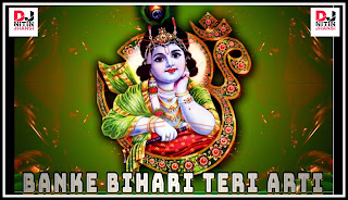 Banke Bihari Teri Aarti Gaun (Vidhi Sharma) (Remix) Dj King Mahoba Mp3 Song Download