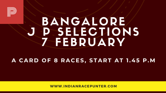 Bangalore Jackpot Selections 7 February, Jackpot Selections by indianracepunter,