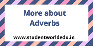 More about adverbs