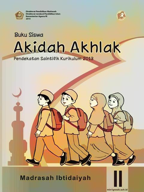buku siswa mata pelajaran akidah akhlak kelas 2 madrasah ibtidaiyah kurikulum 2013