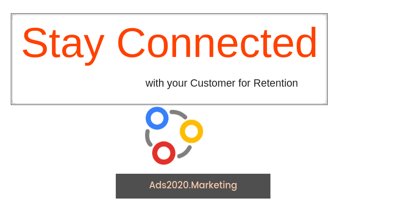 Stay Connected with your Customer for Retention-810x450