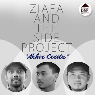Ziafa and The Side Project - Akhir Cerita