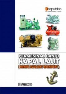 Buku Permesinan Bantu Kapal Laut (Marine Auxiliary Machinery)