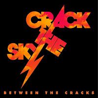 Crack The Sky's Between The Cracks