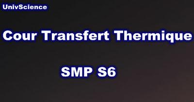 Cours Transfert Thermique SMP S6 PDF