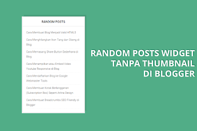 Memasang Random Posts Widget Tanpa Thumbnail di Blog