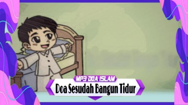 Doa Sesudah Bangun Tidur