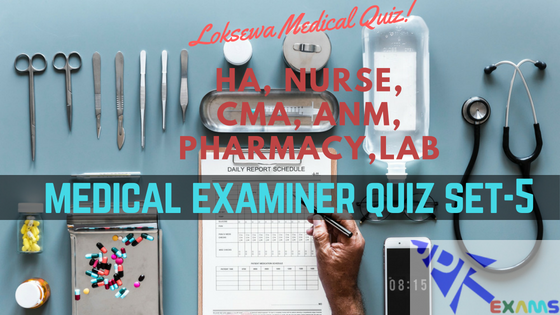 Medical Examiner Quiz Set 5 | Medical Exam Quiz 2075 - JPT Exams