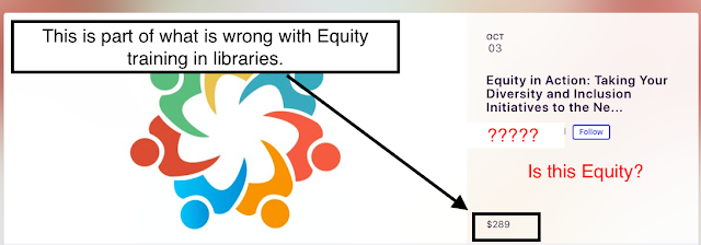 Part of what is wrong with Equity training in Libraries