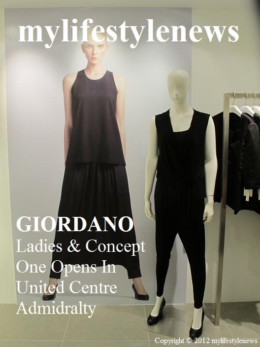 mylifestylenews: Giordano Ladies & Concept One Opens @ United Centre Admidralty