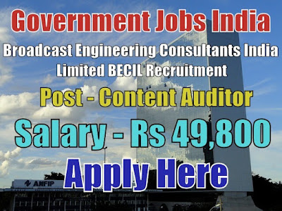 Broadcast Engineering Consultants India BECIL Recruitment 2017
