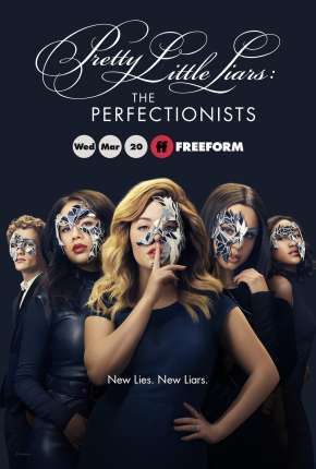 Pretty Little Liars - The Perfectionists 1ª Temporada Torrent (2019) Dublada / Dual Áudio 720p 1080p Download MKV