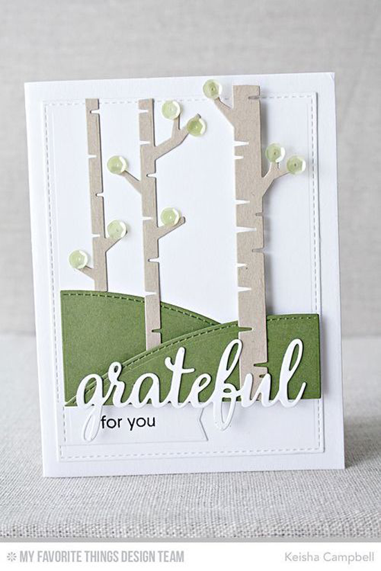 Handmade card from Keisha Campbell featuring Grateful for You stamp set and Birch Tree, Stitched Valley, and Blueprints 29 Die-namics #mftstamps