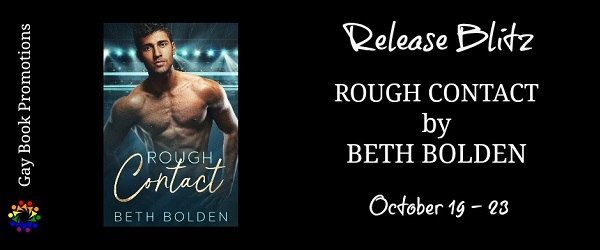 Rough Contact by Beth Bolden Release Blitz