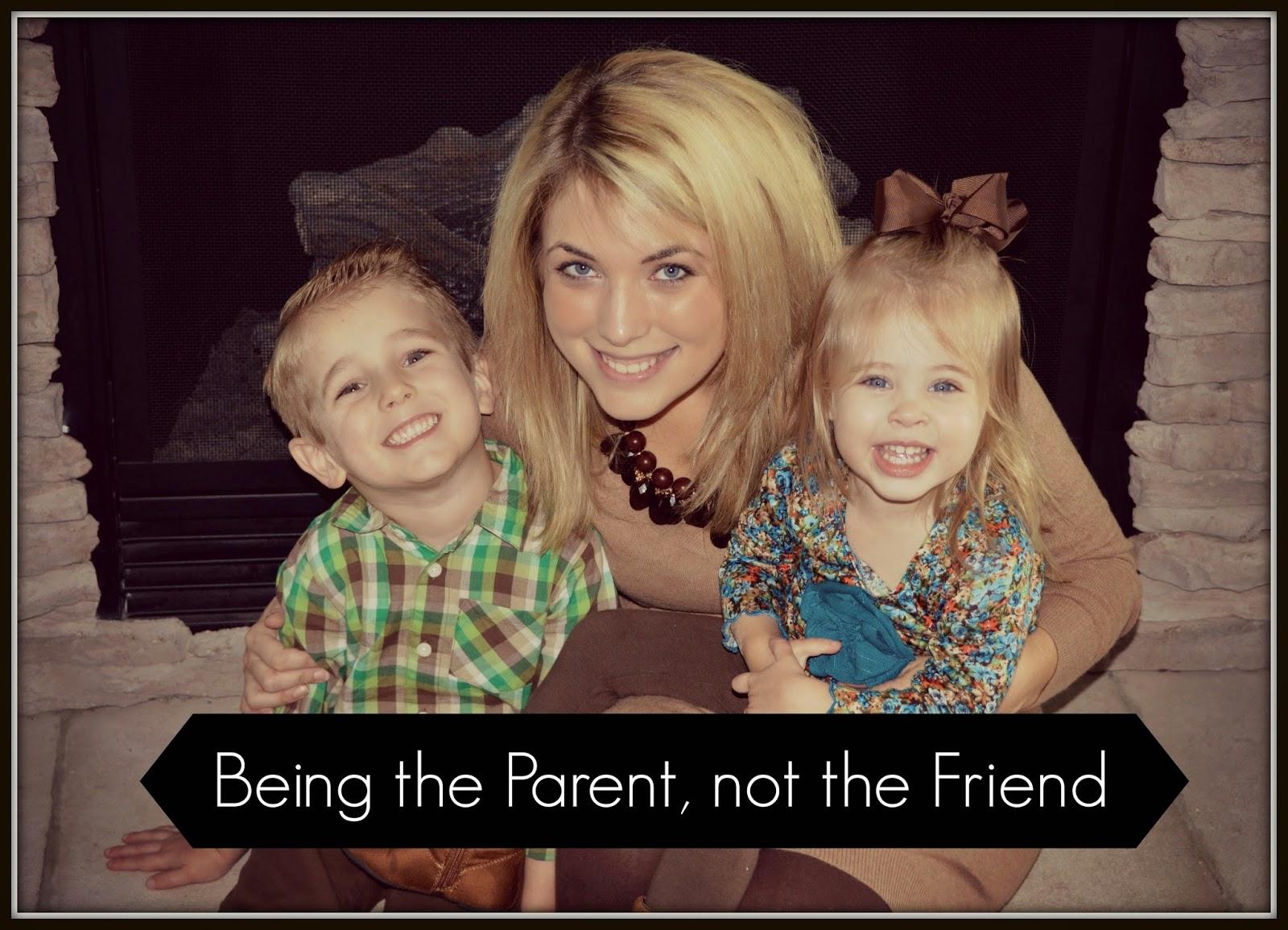 Parent VS Friend