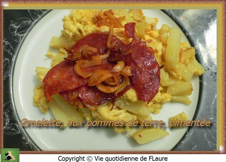 Vie quotidienne de FLaure: Omelette, aux pommes de terre, pimentée