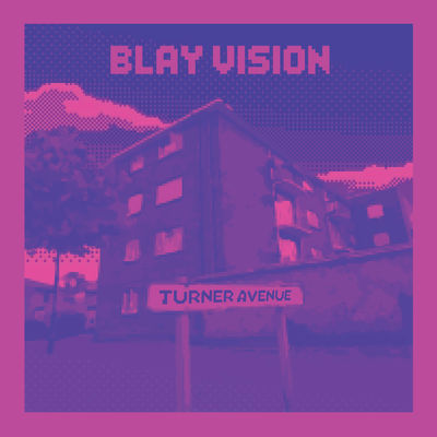 Blay Vision - Turner Ave - Album Download, Itunes Cover, Official Cover, Album CD Cover Art, Tracklist