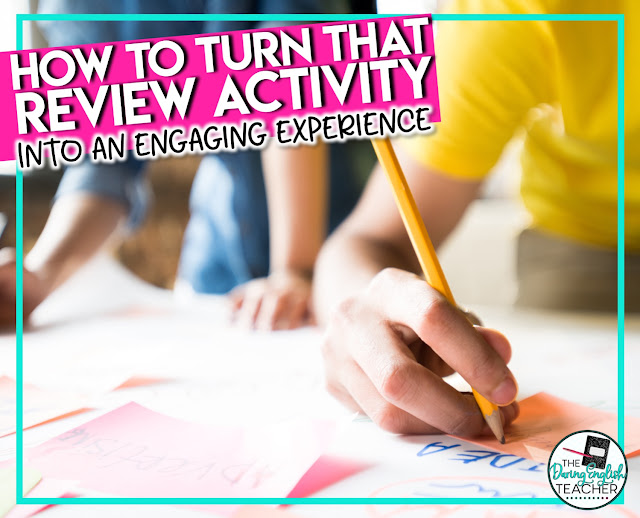 How to Turn Any Review Activity into an  Engaging Experience in thew Secondary ELA Classroom