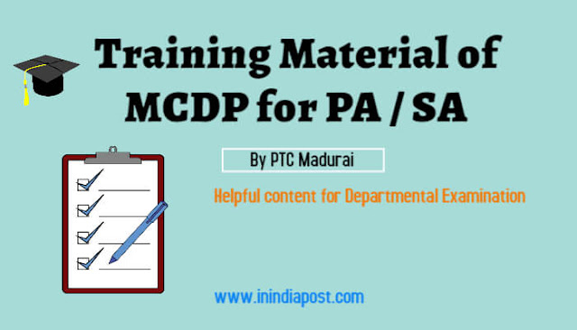 Training Material of MCDP for PA/SA by PTC Madurai || Important LDCE Exam Material ||