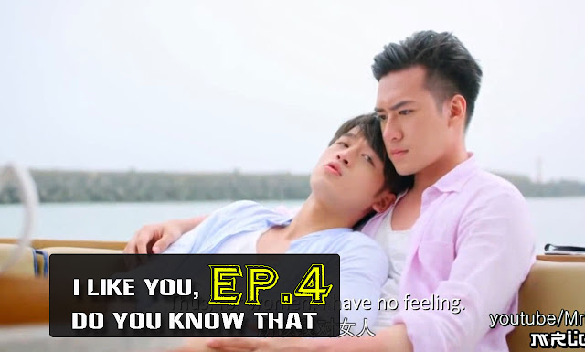 [Eng Sub] I Like You. Do You Know That (EP.4) Full Movie