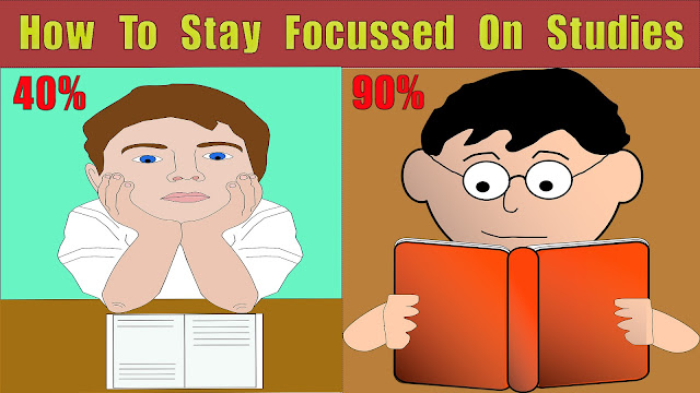 How To Stay Focused on Studies