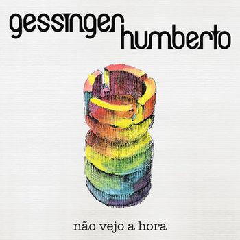 Humberto Gessinger – Não Vejo a Hora (2019) CD Completo