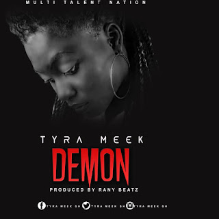 "www.eagleeyegh.online ~ Tyra Meek ""Demon""."