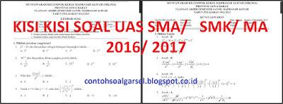 Kisi Kisi Soal UAS SMA/ SMK/ MA Semester 1 2016/ 2017
