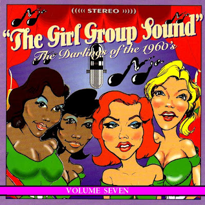 Girl Group Sound (Darlings of the 60's) Vol 7
