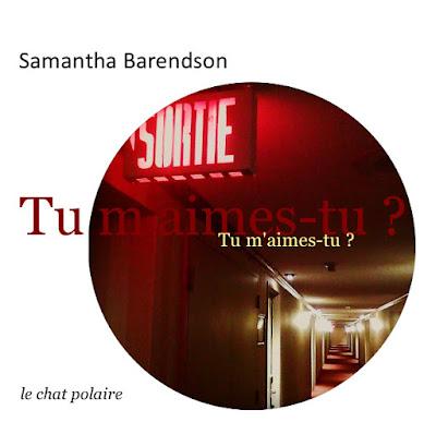Tu m'aimes-tu ? Recueil de poésie de Samantha Barendson