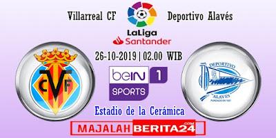 Prediksi Villarreal vs Deportivo Alaves — 26 Oktober 2019