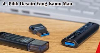 Pilih Sesuai Dengan Desain Yang Kamu Mau adalah tips memilih USB OTG yang tepat dan berkualitas