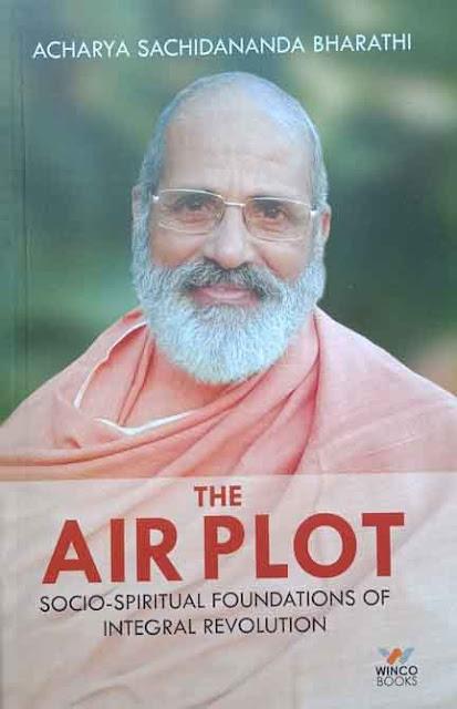 THE AIR PLOT     By ACHARYA SACHIDANANDA BHARATHI