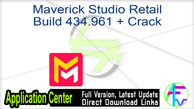 Maverick Studio Retail Build 434.961 + Crack