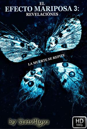 El Efecto Mariposa 3 [2009] [Latino-Ingles] HD 1080P  [Google Drive] GloboTV