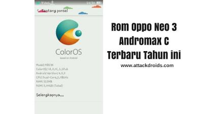 Rom Oppo Neo 3 Andromax C Terbaru Tahun ini