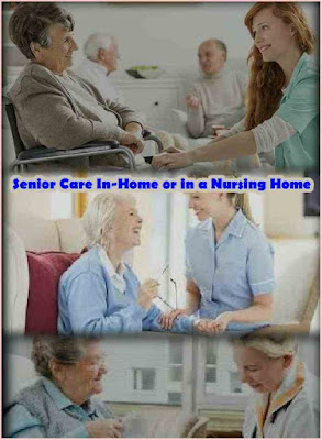 Senior Care: In-Home or in a Nursing Home?, Senior care Home
