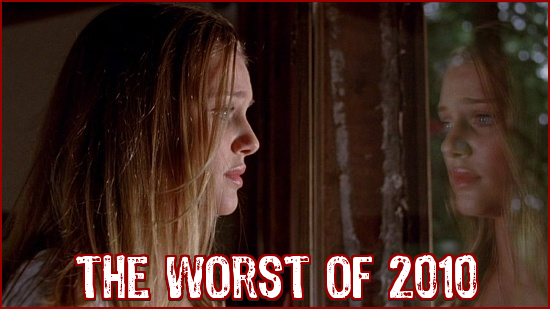 http://thehorrorclub.blogspot.com/2011/01/the-worst-horror-movies-of-2010.html