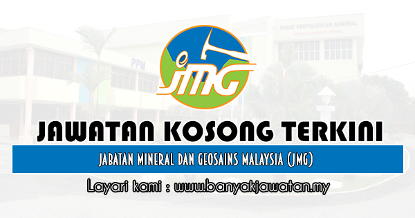 Jawatan Kosong Kerajaan 2019 di Jabatan Mineral dan Geosains Malaysia (JMG)