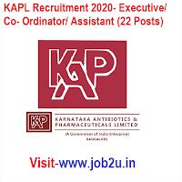 KAPL Recruitment 2020, Executive, Co- Ordinator, Assistant (22 Posts)