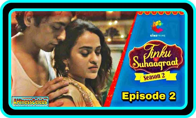 Tinku Ki Suhaagraat S02E02 (2021) - Cineprime Hindi Hot Web Series