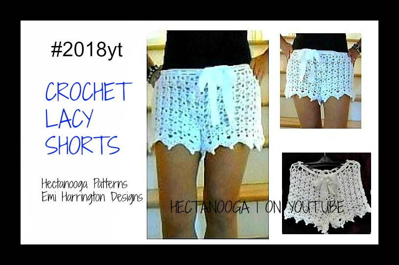 HECTANOOGA PATTERNS: FREE crochet pattern, #2018yt- LACE CROCHET SHORTS