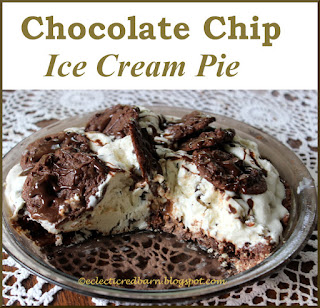 Eclectic Red Barn: Double Chocolate Chip Ice Cream Pie