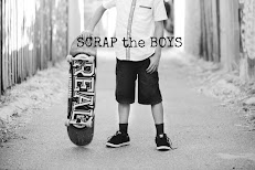 Guest Designer - Scrap the Boys