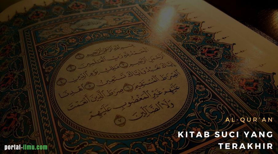 Kitab Al-Qur'an sebagai Kitab Suci yang Terakhir