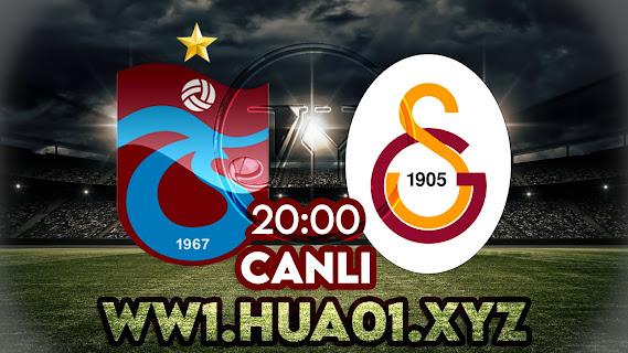 Trabzonspor – Galatasaray maçını canlı izle