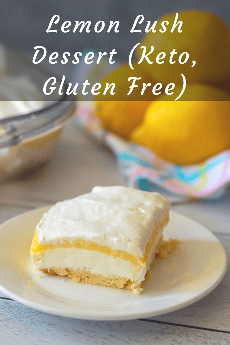 This Lemon Lush is the ultimate keto lemon dessert. It's deliciously light and refreshing and is perfect for spring and summer gatherings