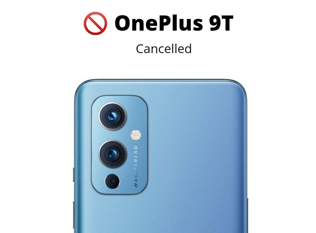 The OnePlus 9T has reportedly been canceled