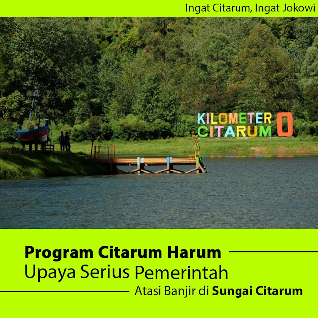 Program Citarum Harum, Upaya Serius Pemerintah Atasi Banjir di Sungai Citarum